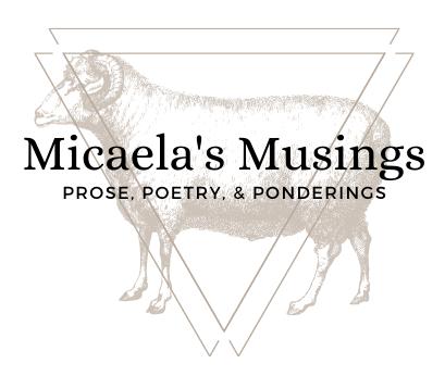 Micaela's Musings
